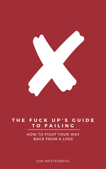 The Fuck Up's Guide To Failing