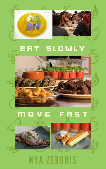 Eat Slowly, Move Fast