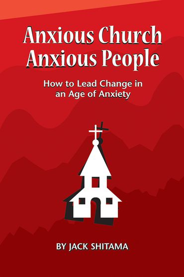Anxious Church, Anxious People: