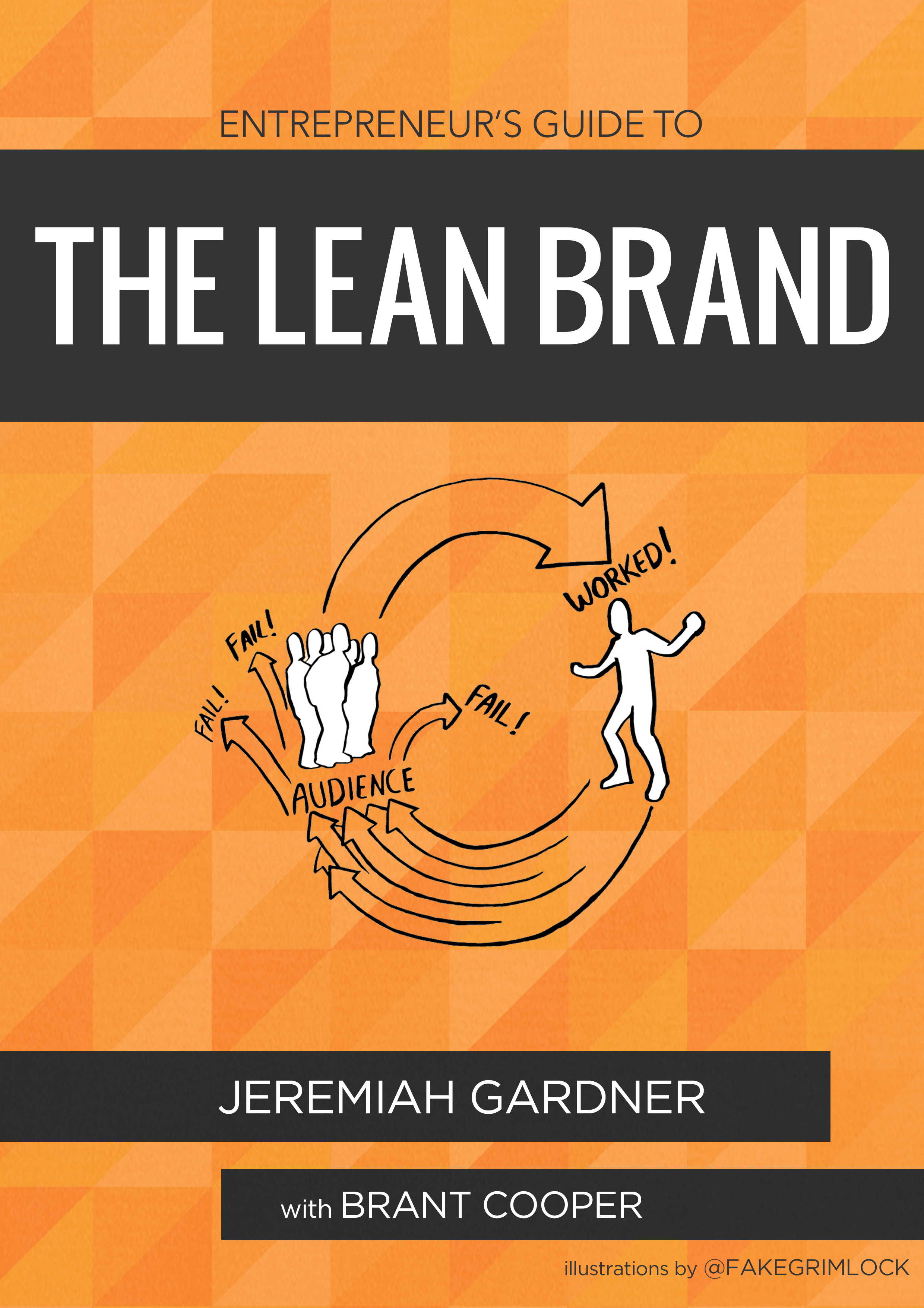 The Lean Brand by Jeremiah Gardner and Brant Cooper - Publishizer