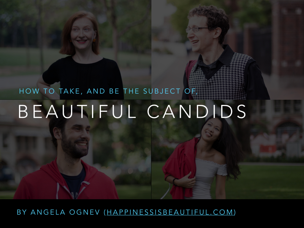 how to be in beautiful candids